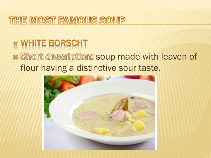 The most famous soup