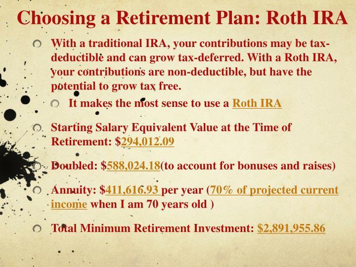 Choosing a Retirement Plan: Roth IRA