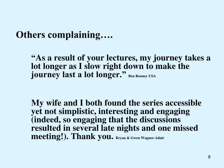 Others complaining….