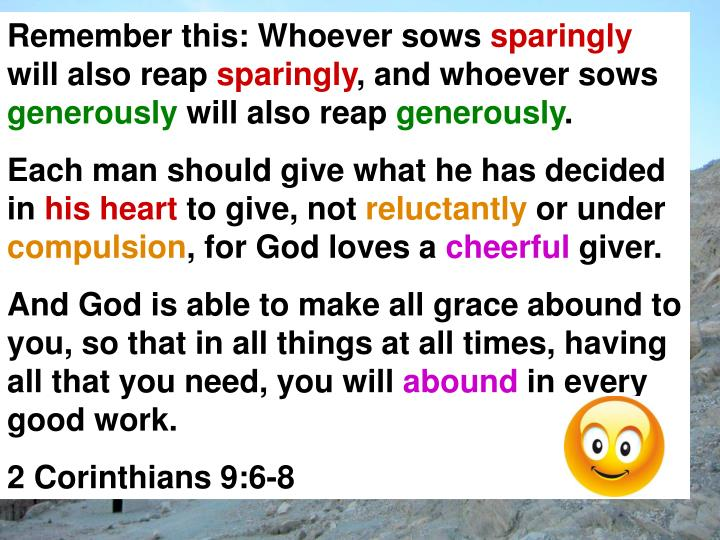 Remember this: Whoever sows