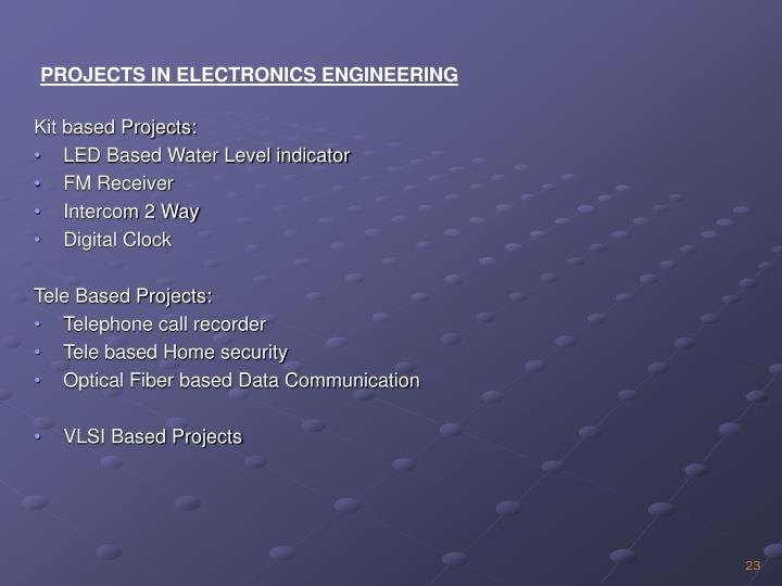 PROJECTS IN ELECTRONICS ENGINEERING