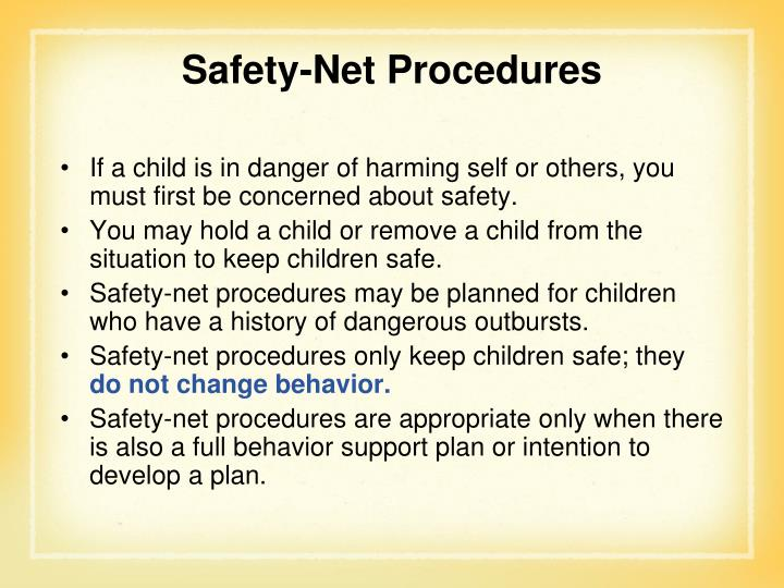 Safety-Net Procedures