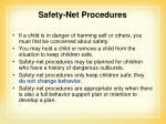 safety net procedures