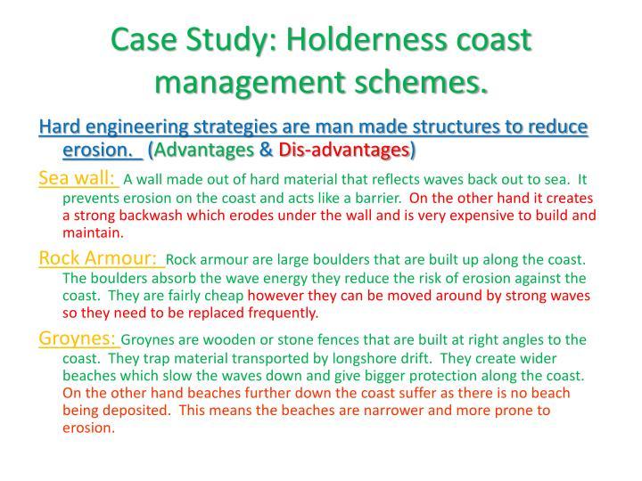 Case Study: Holderness coast management schemes.