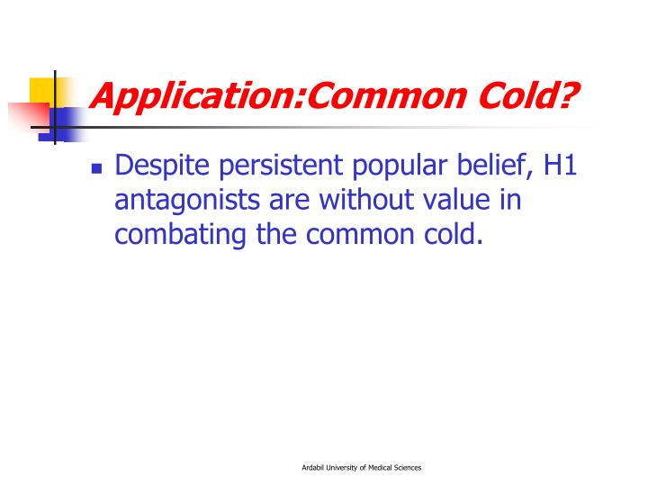 Application:Common Cold?