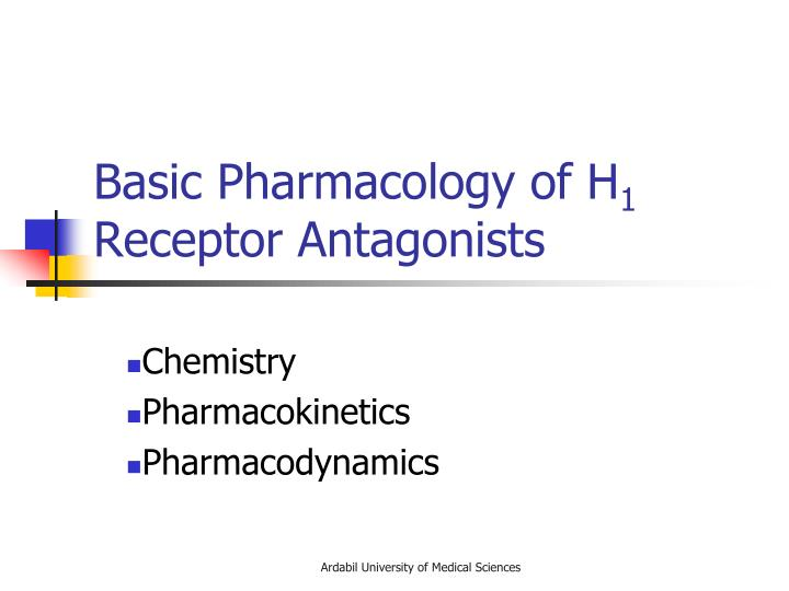 Basic Pharmacology of H