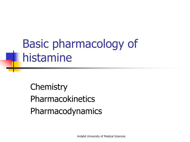 Basic pharmacology of histamine
