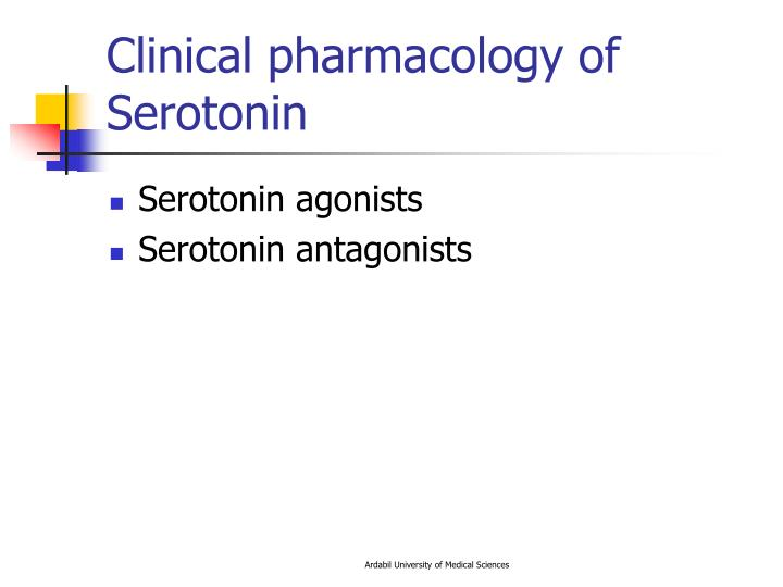 Clinical pharmacology of Serotonin