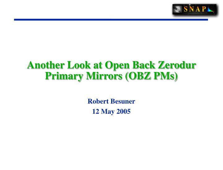 Another look at open back zerodur primary mirrors obz pms