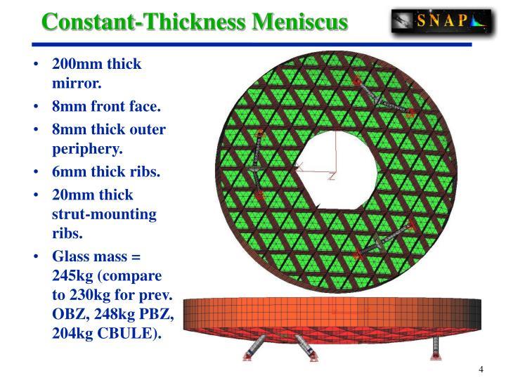 Constant-Thickness Meniscus