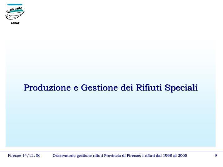 Produzione e Gestione dei Rifiuti Speciali