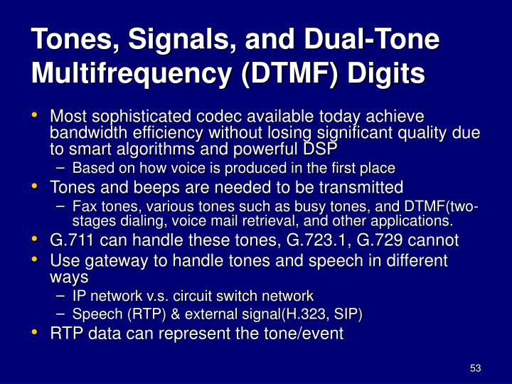 Tones, Signals, and Dual-Tone Multifrequency (DTMF) Digits