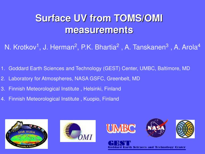 Surface UV from TOMS/OMI measurements