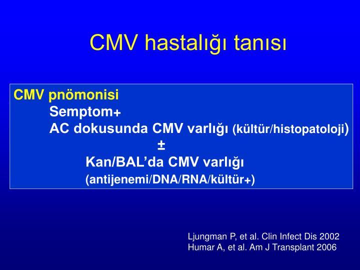 CMV hastalığı tanısı
