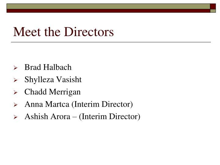 Meet the Directors