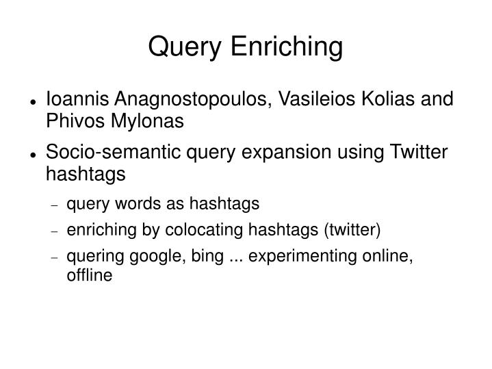 Query Enriching