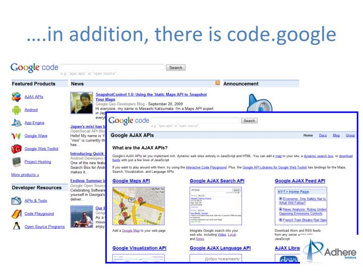 ….in addition, there is code.google