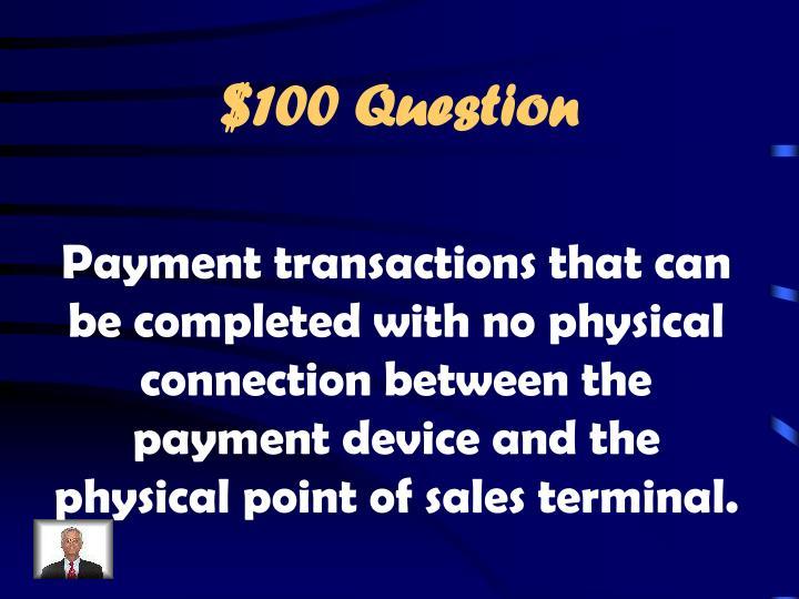 $100 Question