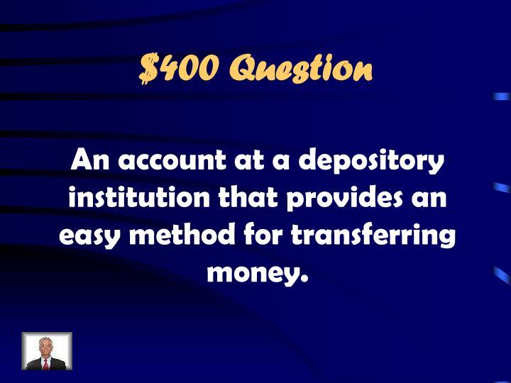 $400 Question