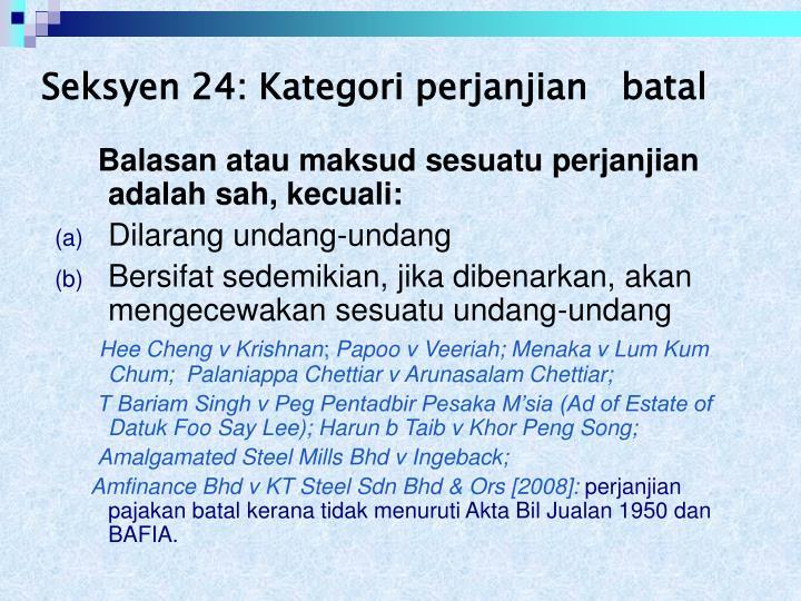 Seksyen 24: Kategori perjanjian   batal