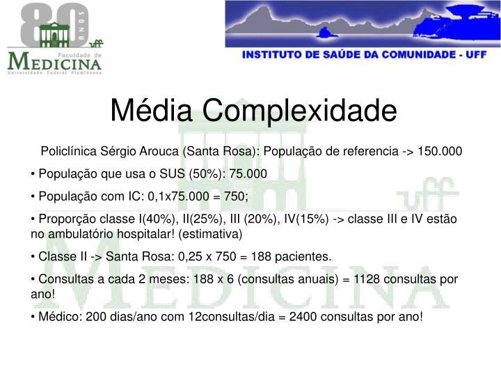Média Complexidade