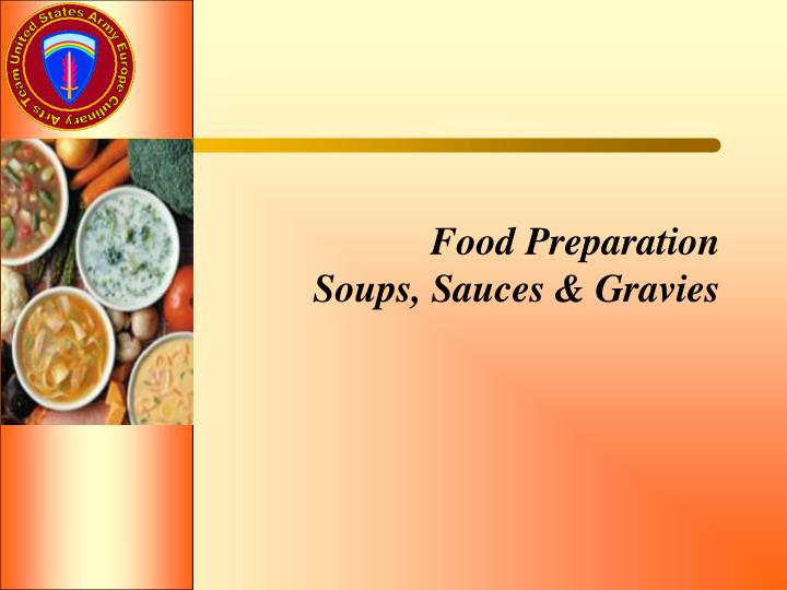 Food preparation soups sauces gravies