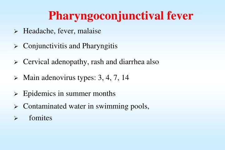 Pharyngoconjunctival fever