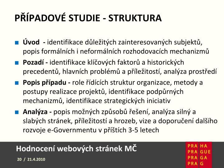 Případové studie - Struktura