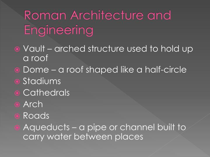 Roman Architecture and Engineering