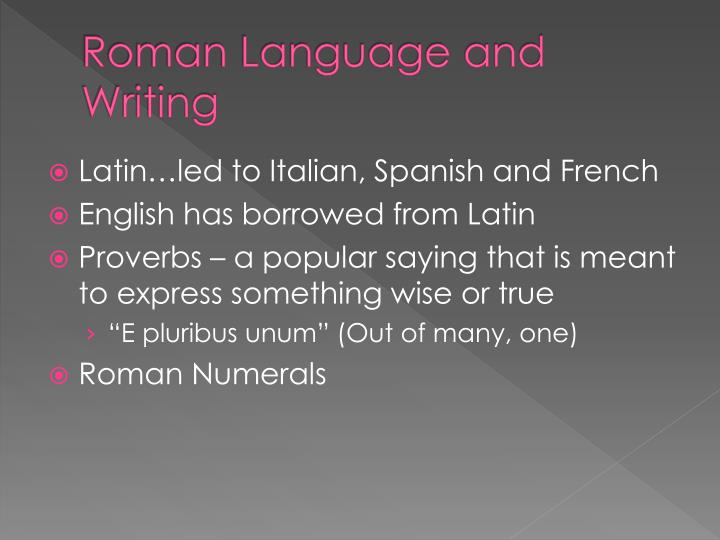 Roman Language and Writing