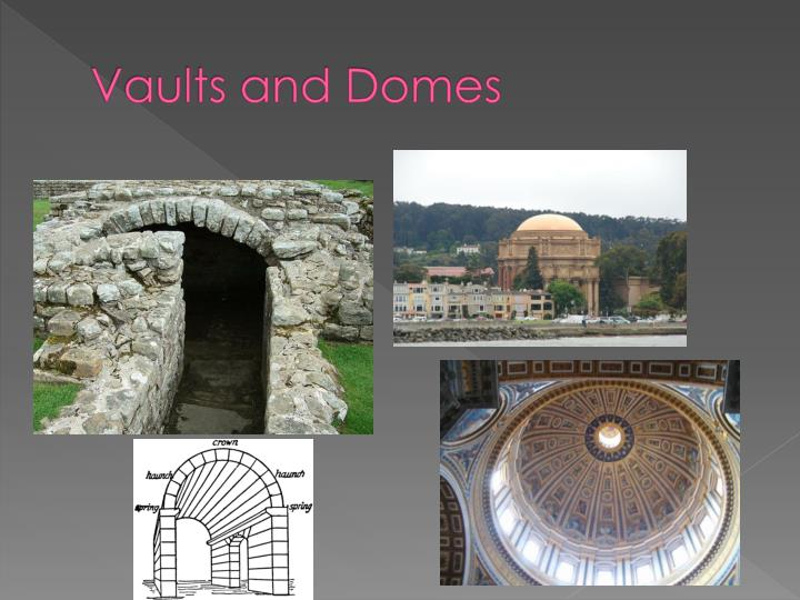 Vaults and Domes