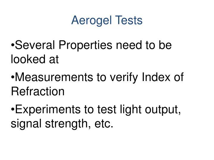 Aerogel Tests