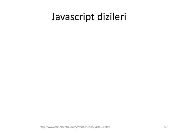 Javascript dizileri