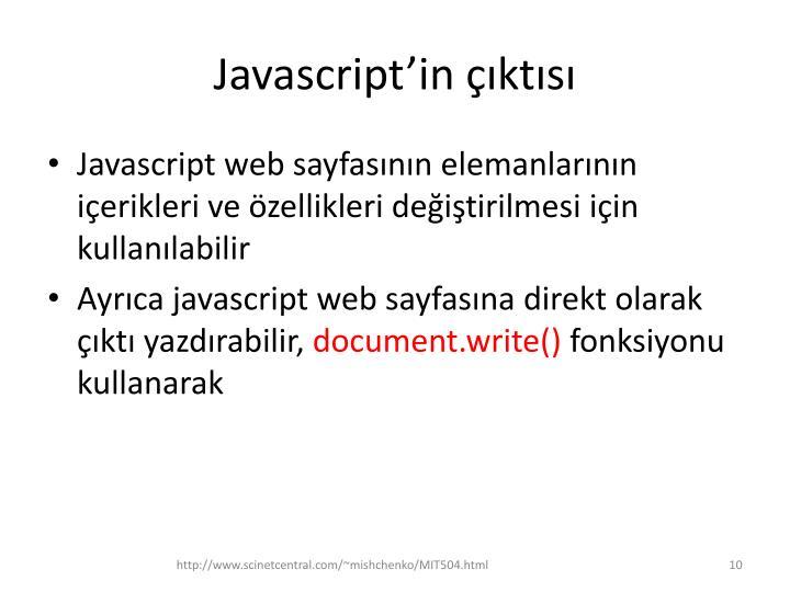 Javascript'in çıktısı
