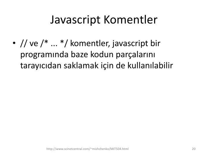 Javascript Komentler