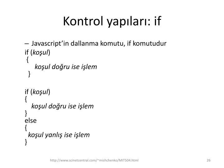 Kontrol yapıları: if