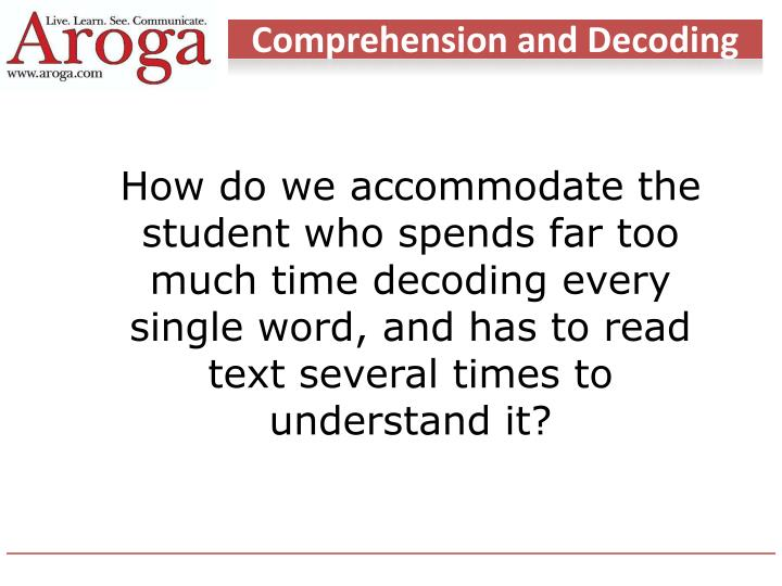 Comprehension and Decoding