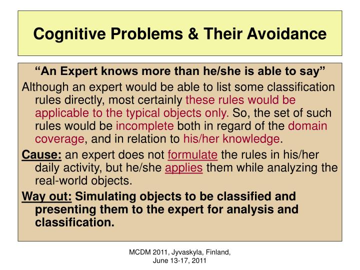 Cognitive Problems & Their Avoidance