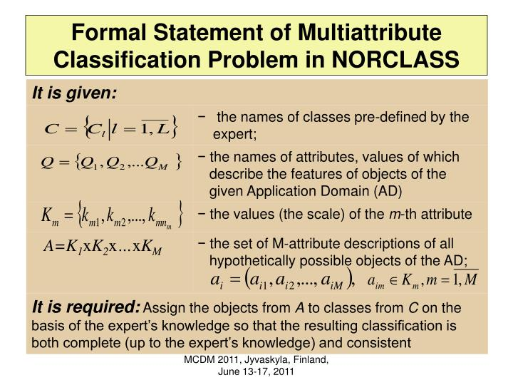 Formal Statement of Multiattribute Classification Problem in NORCLASS