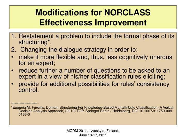 Modifications for NORCLASS Effectiveness Improvement