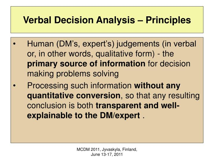 Verbal Decision Analysis – Principles