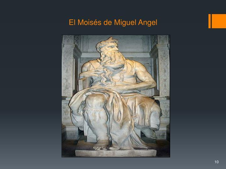 El Moisés de Miguel Angel