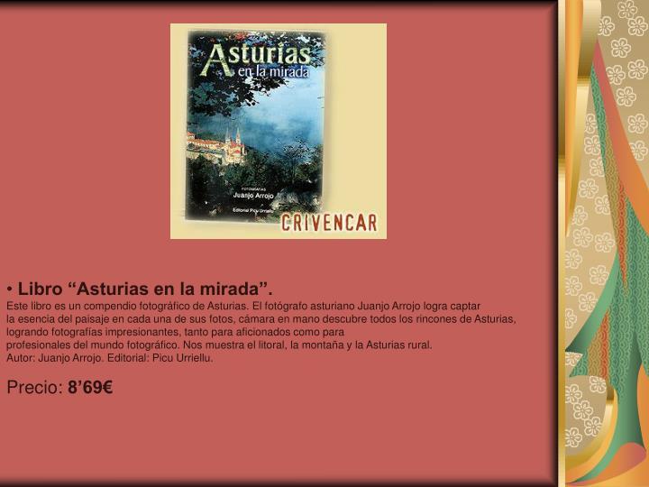 """Libro """"Asturias en la mirada""""."""