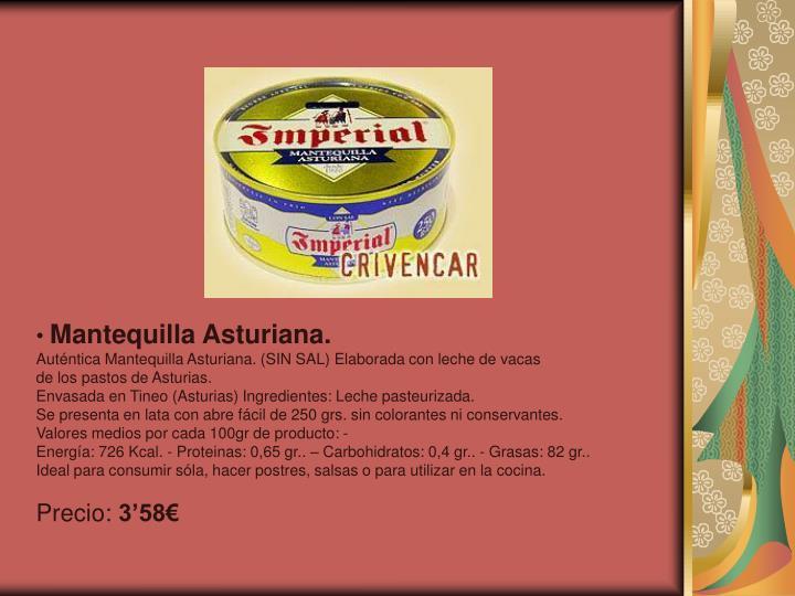 Mantequilla Asturiana.