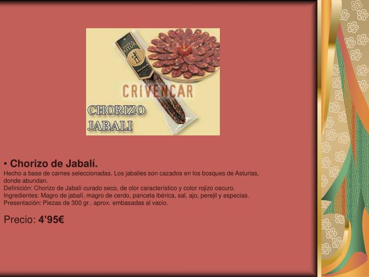 Chorizo de Jabalí.