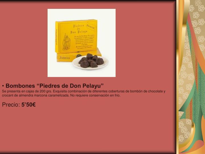"Bombones ""Piedres de Don Pelayu"""
