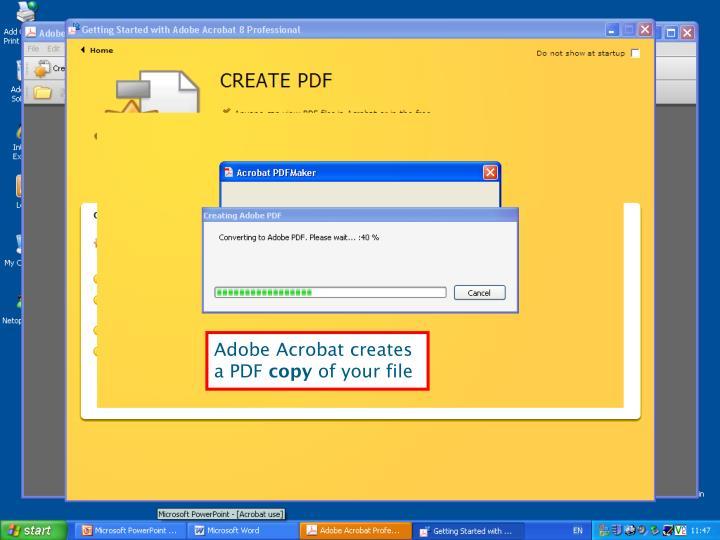 Adobe Acrobat creates a PDF