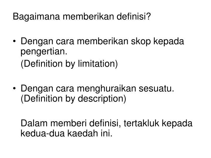 Bagaimana memberikan definisi?
