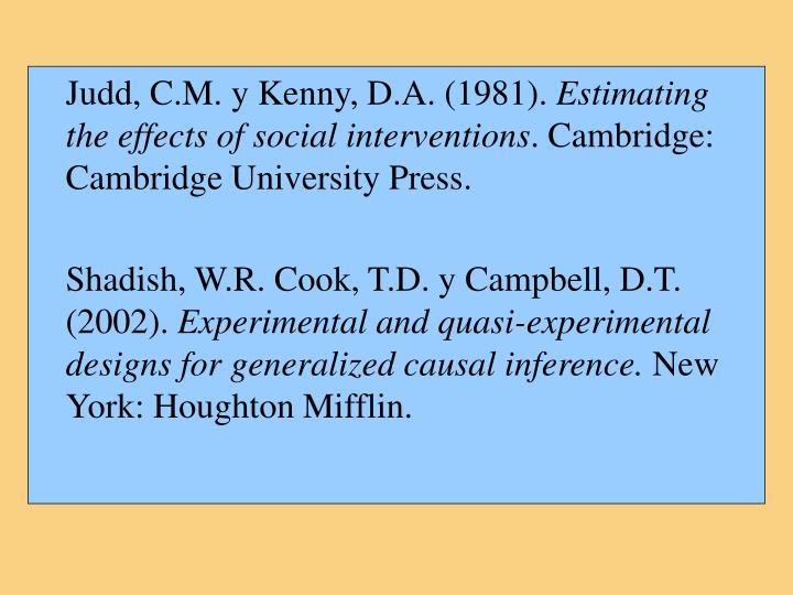 Judd, C.M. y Kenny, D.A. (1981).