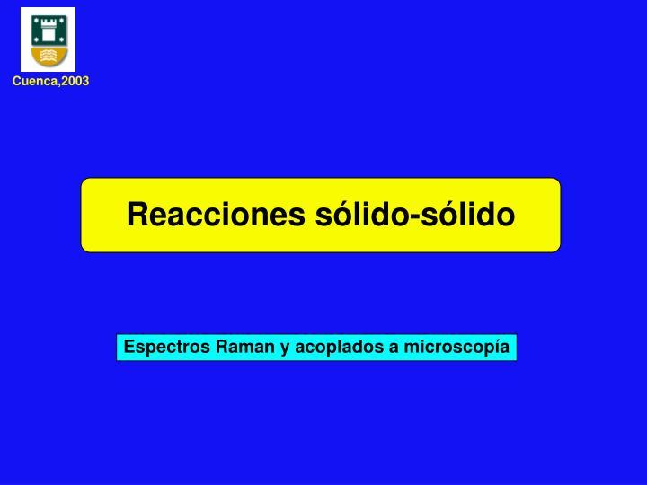 Reacciones sólido-sólido